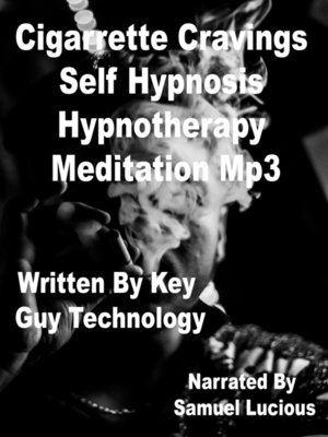cover image of Cigarrette Cravings Self Hypnosis Hypnotherapy Meditation