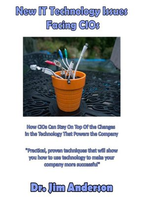 cover image of New IT Technology Issues Facing CIOs