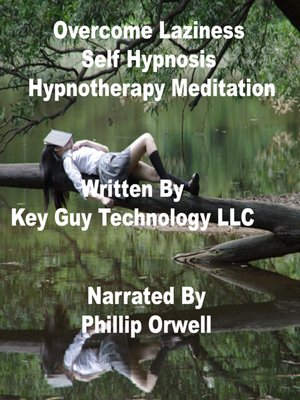 cover image of Overcome Laziness Self Hypnosis Hypnotherapy Meditation