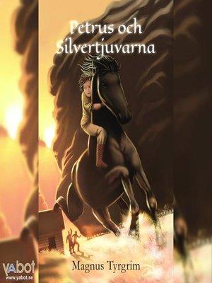 cover image of Petrus och silvertjuvarna