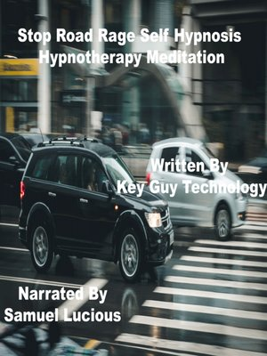 cover image of Stop Road Rage Self Hypnosis Hypnotherapy Meditation