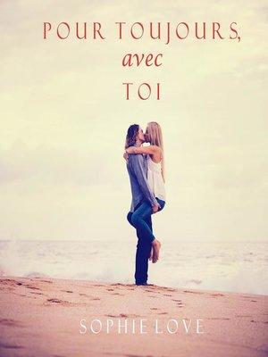 cover image of À Tout Jamais, Avec Toi