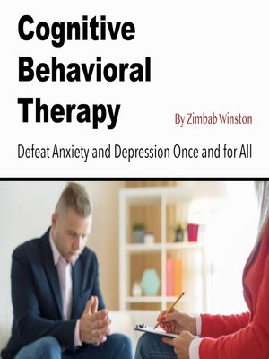 cover image of Cognitive Behavioral Therapy