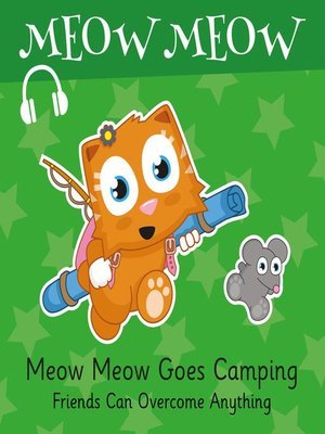 cover image of Meow Meow Goes Camping