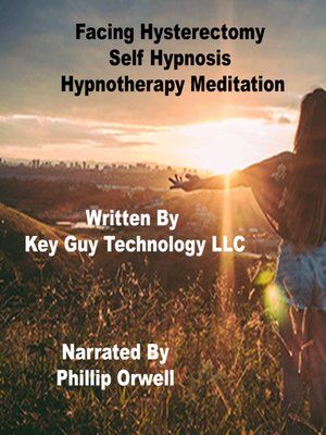 cover image of Facing Hysterectomy Self Hypnosis Hypnotherapy Meditation