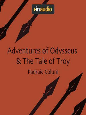 cover image of Adventures of Odysseus & the Tale of Troy