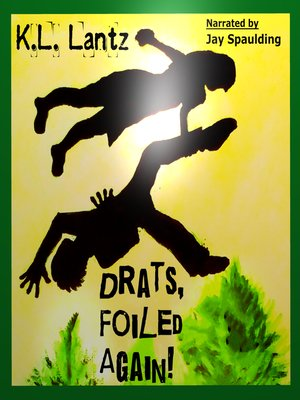 cover image of Drats, Foiled Again!