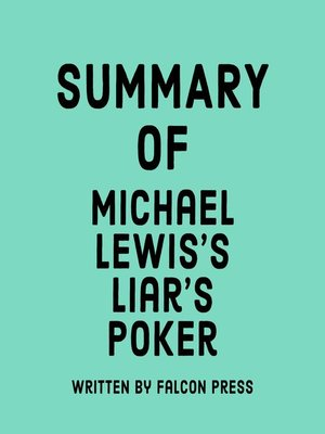 cover image of Summary of Michael Lewis's Liar's Poker