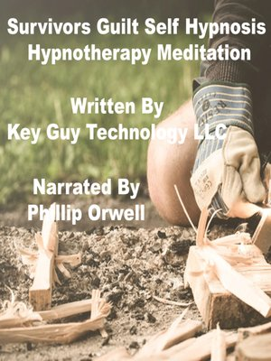 cover image of Survivors Guilt Self Hypnosis Hypnotherapy Meditation