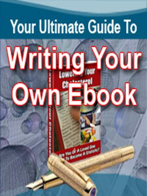 cover image of Your Ultimate Guide to Writing Your Own eBook