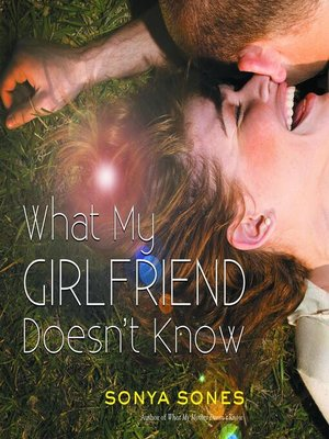 cover image of What My Girlfriend Doesn't Know