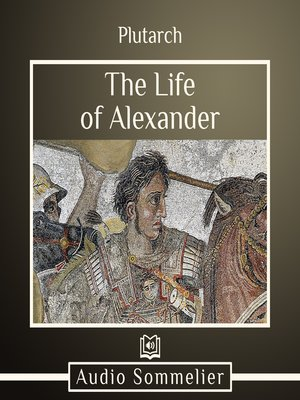 cover image of The Life of Alexander