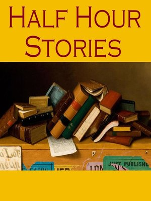 cover image of Half Hour Stories