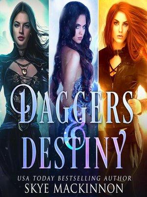 cover image of Daggers & Destiny