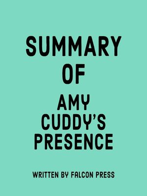 cover image of Summary of Amy Cuddy's Presence