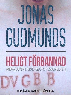 cover image of Heligt Förbannad