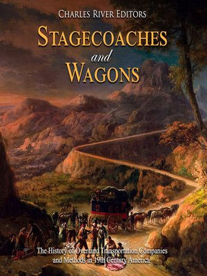 cover image of Stagecoaches and Wagons