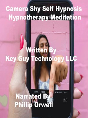 cover image of Camera Shy Self Hypnosis Hypnotherapy Meditation
