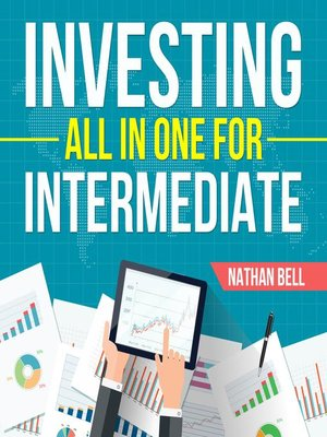 cover image of Investing All in One for Intermediate