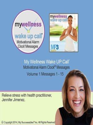 cover image of My Wellness Wake UP Call, Volume 1
