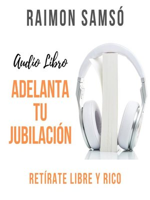 cover image of Adelanta tu Jubilación