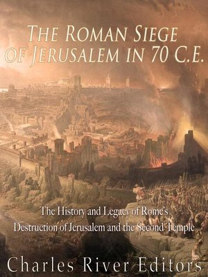 cover image of The Roman Siege of Jerusalem in 70 CE