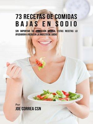 cover image of 73 Recetas De Comidas Bajas En Sodio