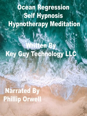 cover image of Ocean Regression Timeline Therapy Self Hypnosis Hypnotherapy Meditation