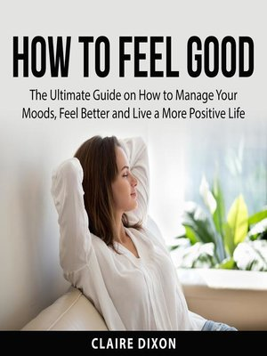 cover image of How to Feel Good