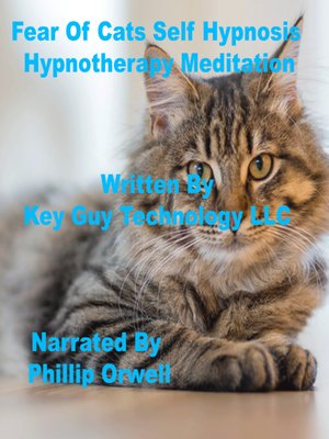 cover image of Fear of Cats Self Hypnosis Hypnotherapy Meditation