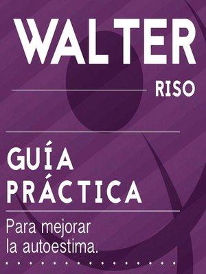 cover image of Guía práctica para mejorar la autoestima