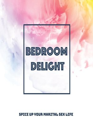 cover image of Bedroom Delight