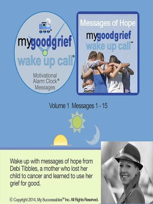 cover image of My Good Grief Wake UP Call Messages, Volume 1