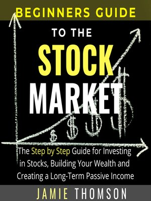 cover image of Beginners Guide To The Stock Market