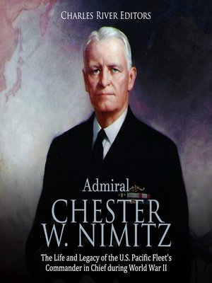 cover image of Admiral Chester W. Nimitz