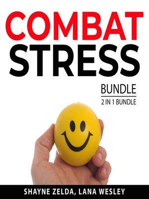cover image of Combat Stress Bundle, 2 in 1 Bundle