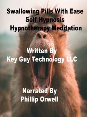 cover image of Swallowing Pills With Ease Self Hypnosis Hypnotherapy Meditation