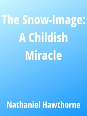 cover image of The Snow-Image