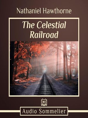cover image of The Celestial Railroad