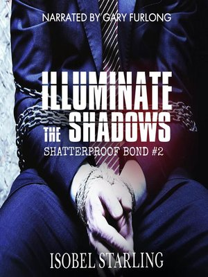 cover image of Illuminate the Shadows