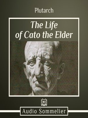 cover image of The Life of Cato the Elder