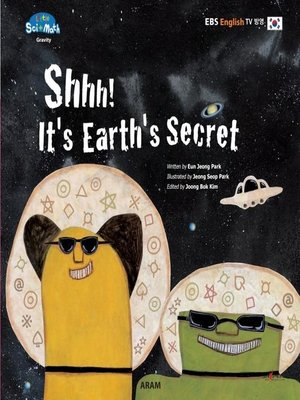 cover image of Shhh! It's Earth's Secret