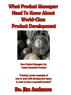 cover image of What Product Managers Need to Know About World-Class Product Development