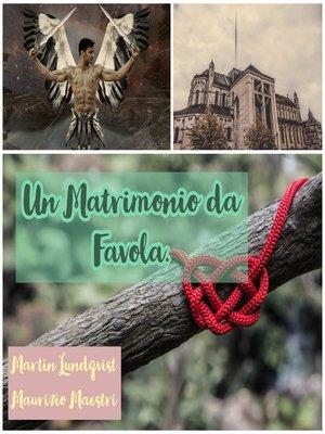 cover image of Un Matrimonio da Favola.