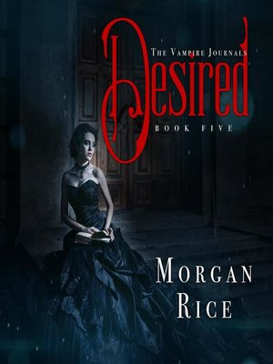 cover image of Desired (Book #5 in the Vampire Journals)