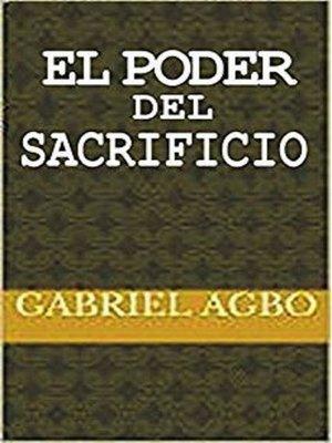 cover image of El Poder del Sacrificio