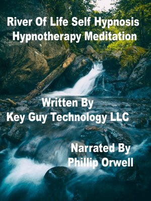 cover image of River of Life Relaxation Self Hypnosis Hypnotherapy Meditation