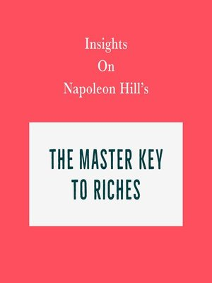 cover image of Insights on Napoleon Hill's the Master Key to Riches