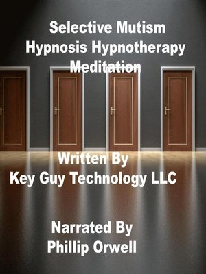 cover image of Selective Mutism Self Hypnosis Hypnotherapy Meditation