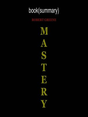 cover image of Summary of Mastery